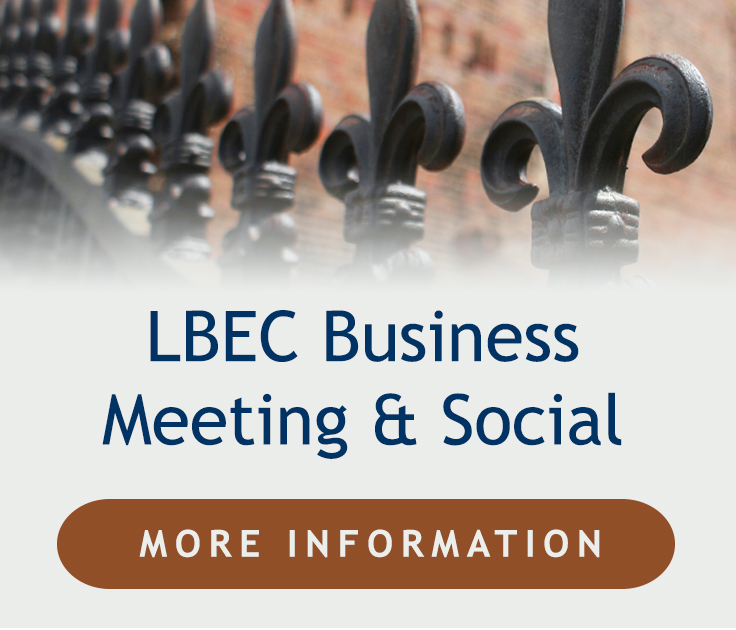 LBEC Business Meeting & Social, click here for more information.
